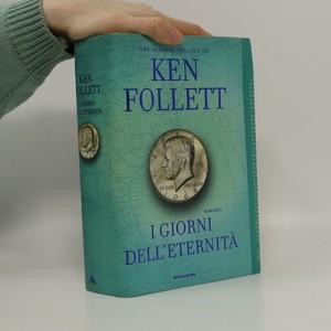 náhled knihy - I giorni dell'eternità. The century trilogy
