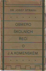 Osmero školních řečí o J. A. Komenském