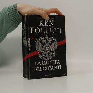 náhled knihy - La caduta dei giganti. The century trilogy