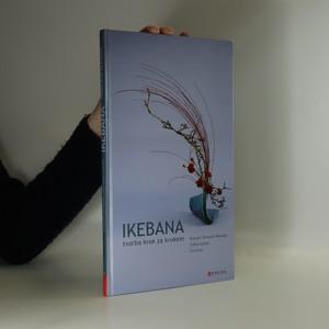 náhled knihy - Ikebana. Tvorba krok za krokem