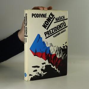 náhled knihy - Podivné konce našich prezidentů