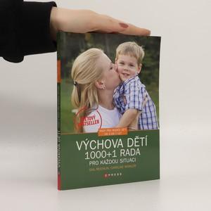 náhled knihy - Výchova dětí. 1000 + 1 rada pro každou situaci