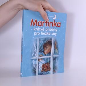 náhled knihy - Martinka - krátké příběhy pro hezké sny