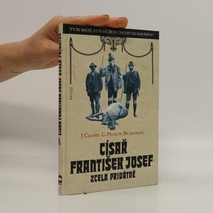náhled knihy - Císař František Josef zcela privátně