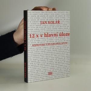 náhled knihy - 12x v hlavní úloze : Rozhovory z Divadelních novin