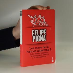 náhled knihy - Los mitos de la historia argentina 1