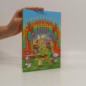 náhled knihy - Pohádkový atlas hub