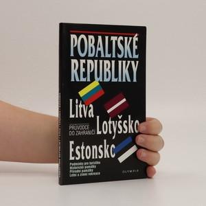 náhled knihy - Pobaltské republiky : průvodce do zahraničí