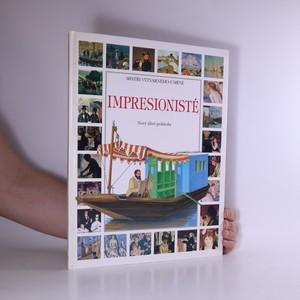 náhled knihy - Impresionisté : Nový úhel pohledu