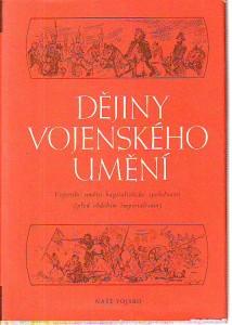 náhled knihy - Dějiny vojenského umění II. Vojenské umění kapitalistické společnosti (před obdobím imperialismu).