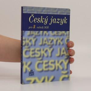 náhled knihy - Český jazyk pro 3. ročník středních odborných škol