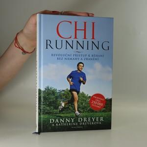 náhled knihy - ChiRunning. Revoluční přístup k běhání bez námahy a zranění