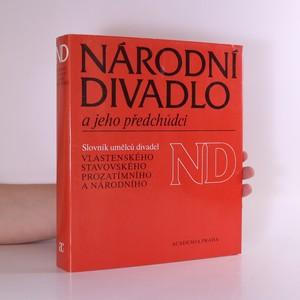 náhled knihy - Národní divadlo a jeho předchůdci