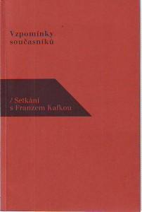 náhled knihy - Setkání s Franzem Kafkou. Vzpomínky současníků.