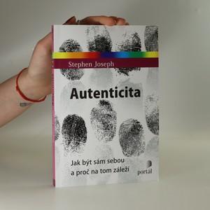 náhled knihy - Autenticita. Jak být sám sebou a proč na tom záleží