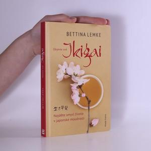 náhled knihy - Objevte své Ikigai : najděte smysl života v japonské moudrosti