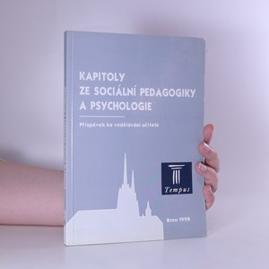 náhled knihy - Kapitoly ze sociální pedagogiky a psychologie. Příspěvek ke vzdělávání učitelů
