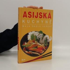 náhled knihy - Asijská kuchyně. Malá škola vaření