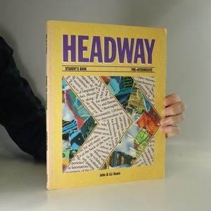 náhled knihy - Headway : Student's book. 2. díl-I, Pre-intermediate