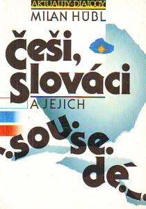náhled knihy - Češi, Slováci a jejich sousedé. Úvahy, studie a polemiky z let 1979 - 1989.