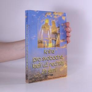 náhled knihy - Kniha pro svobodné, kteří už nechtějí žít sami