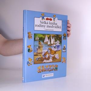 náhled knihy - Velká kniha rodiny medvídků