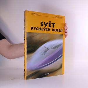 náhled knihy - Svět rychlých kolejí
