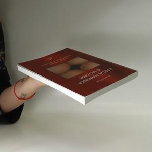 antikvární kniha Každá maminka je Mozart. Fejetony o ženách, porodech, dětech a jiném myšlení, 2007