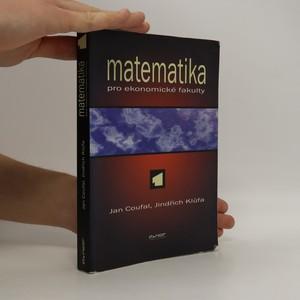 náhled knihy - Matematika pro ekonomické fakulty 1