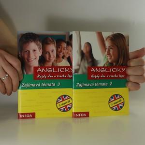 náhled knihy - Anglicky každý den o trochu lépe. Pro 2. stupeň ZŠ. Zajímavá témata (2.-3. díl, dva sešity)