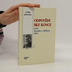 náhled knihy - Odpovědi bez konce, aneb, Sloupky z Reflexu 2002