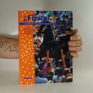 náhled knihy - ¿Fiesta! Španělština pro střední a jazykové školy (2. díl)