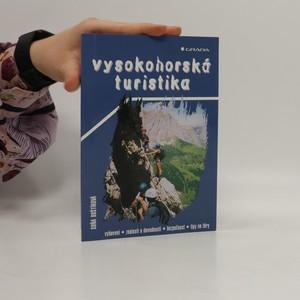 náhled knihy - Vysokohorská turistika : vybavení, znalosti a dovednosti, bezpečnost, tipy na túry