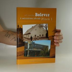 náhled knihy - Od starého Bolevce k městskému obvodu Plzeň 1