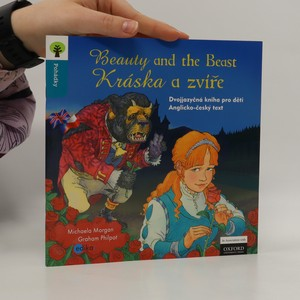 náhled knihy - Beauty and the Beast = Kráska a zvíře