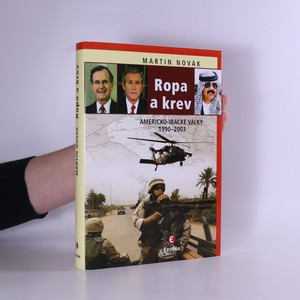 náhled knihy - Ropa a krev : americko-irácké války 1990-2003