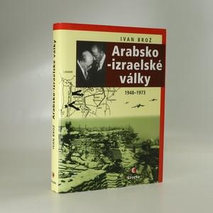 náhled knihy - Arabsko-izraelské války : 1948-1973