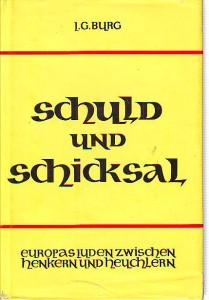 náhled knihy - Schuld und Schicksal. Europas Juden zwischen Henkern und Heuchlern.