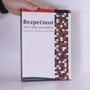 náhled knihy - Bezpečnost : nový rámec pro analýzu