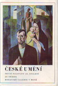 náhled knihy - České umění první poloviny 20. století ze sbírek Moravské galerie v Brně