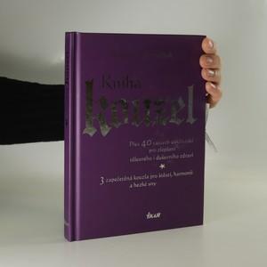 náhled knihy - Kniha kouzel. Přes 40 tajných zaklínadel pro zlepšení tělesného i duševního zdraví