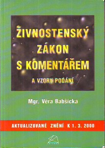 náhled knihy - Živnostenský zákon s komentářem a vzory podání. Aktualizované znění k 1. 3. 2000.