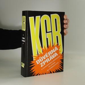 náhled knihy - KGB důvěrná zpráva o zahraničních operacích od Lenina do Gorbačova