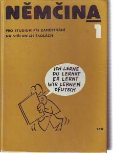 Němčina 1. Pro studium při zaměstnání na středních školách.