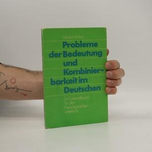 náhled knihy - Problem der bedeutung und kombinierbarkeit im deutschen
