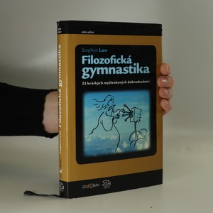 náhled knihy - Filozofická gymnastika. 25 krátkých myšlenkových dobrodružství