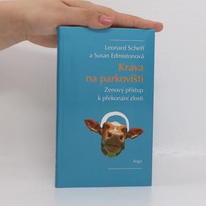náhled knihy - Kráva na parkovišti : zenový přístup k překonání zlosti