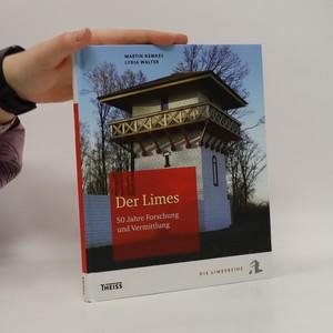 náhled knihy - Der Limes : 50 Jahre Forschung und Vermittlung