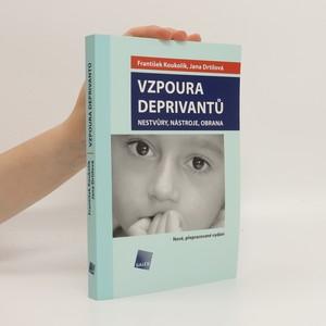 náhled knihy - Vzpoura deprivantů. Nestvůry, nástroje, obrana