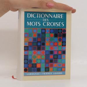 náhled knihy - Dictionnaire des mots croisés